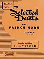 Selected Duets for French Horn: Advanced (Rubank Educational Library)
