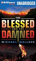 The Blessed And The Damned: Library Ediition (Righteous)