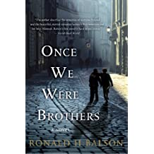 Once We Were Brothers: A Novel (Liam Taggart and Catherine Lockhart Book 1)