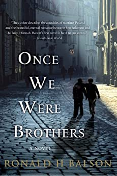 Once We Were Brothers: A Novel (Liam Taggart and Catherine Lockhart Book 1) by [Balson, Ronald H.]