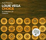 Choice: a Selection of Classics - Mixed By Louie Vega