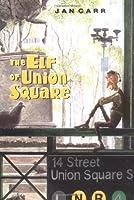 The Elf of Union Square