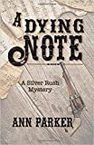 A Dying Note (Silver Rush Mysteries)
