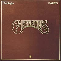 Singles 1969 - 1973 by Carpenters (2014-04-23)