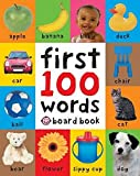 First 100 Words. (Soft to Touch Board Books)