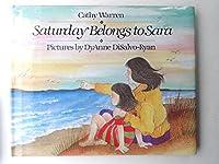 Saturday Belongs to Sara