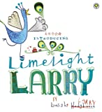 Limelight Larry (English Edition)