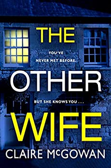 The Other Wife by [McGowan, Claire]