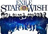 【店舗限定特典あり】STAR OF WISH(AL+Blu-ray Disc3枚組)(豪華盤)(初回限定フォトブック60P付)(EXILE オリジナルトートバッグ付)/