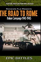 The Road To Rome Featuring John Huston's Battle of San Pietro [並行輸入品]