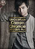 Choreo Chronicle 2012-2015 Plus[DVD]