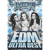 JACKPOT presents EDM ULTRA BEST 2018