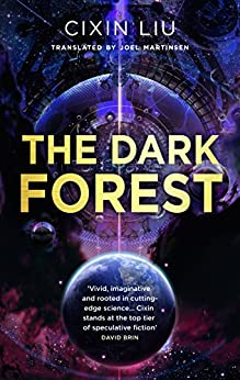 The Dark Forest (The Three-Body Problem Book 2) by [Liu, Cixin]