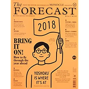 The FORECAST 2018 (MONOCLE)