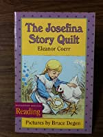 The Nation's Choice: Theme Paperbacks Easy Level Theme 5 Grade 3 the Josefina Quilt Story
