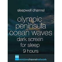 Olympic Peninsula Ocean Waves dark screen for Sleep 9 hours