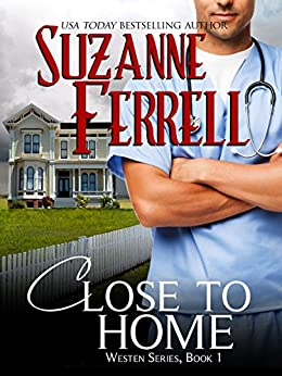 Close To Home (Westen Series, Book 1) by [Ferrell, Suzanne]