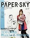 PAPER SKY―トラベルライフスタイル (no.27(2008) アイスランド特集 (毎日ムック)