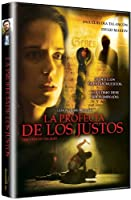 La Profecia De Los Justos [DVD]