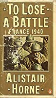 To Lose a Battle: France 1949