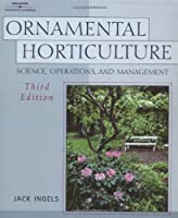 Ornamental Horticulture: Science, Operations, & Management
