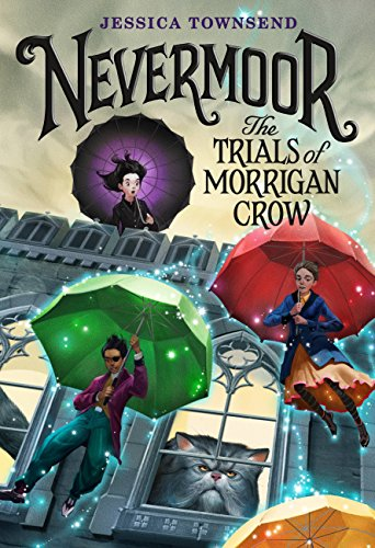 Nevermoor: The Trials of Morrigan Crow (English Edition)