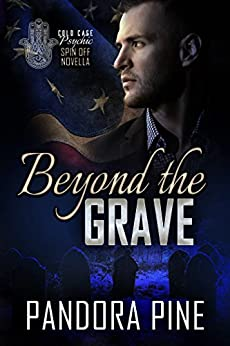 Beyond the Grave: A Cold Case Psychic Spin off Novella (Cold Case Psychic Spin off Novellas Book 1) by [Pine, Pandora]