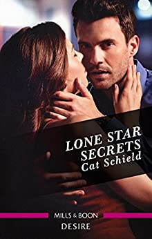 Lone Star Secrets (Texas Cattleman's Club: The Impostor Book 8) by [Schield, Cat]