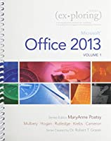 Exploring Microsoft Office 2013, Volume 1 & Technology In Action Complete & NEW MyITLab -- Access Card Package