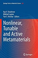 Nonlinear, Tunable and Active Metamaterials (Springer Series in Materials Science)