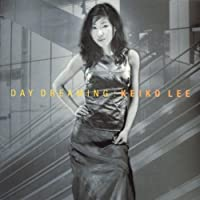 Day Dreaming by Keiko Lee (2007-12-15)