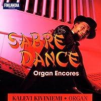 Sabre Dance: Organ Encores