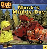Muck's Muddy Day (Bob the Builder)