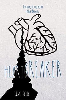 HeartBREAKER (The AnguiSH novels Book 2) by [Felix, Lila]