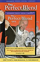 The Perfect Blend: Over 100 Seriously Fun Choral Warm-Ups (Shawnee Press Vocal Library)