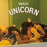 WAO!♪ユニコーンのCDジャケット