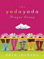 The Yada Yada Prayer Group (Thorndike Press Large Print Christian Fiction)