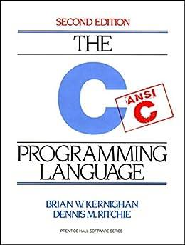 C Programming Language: C PROGRAMMING LANG _p2 by [Kernighan, Brian W., Ritchie, Dennis]