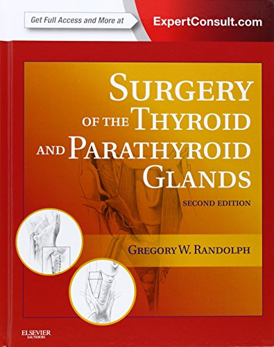 Surgery of the Thyroid and Parathyroid Glands: Expert Consult Premium Edition - Enhanced Online Features and Print, 2e