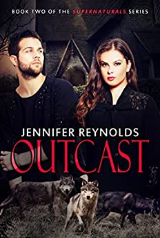 Outcast (Supernaturals Book 2) by [Reynolds, Jennifer]