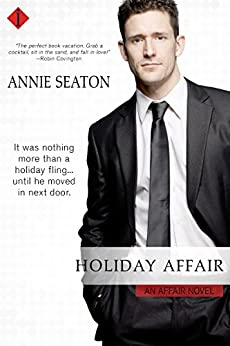 Holiday Affair: An Affair Novel by [Seaton, Annie]