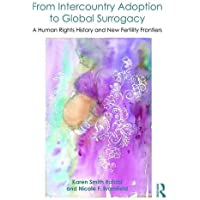 From Intercountry Adoption to Global Surrogacy: A Human Rights History and New Fertility Frontiers