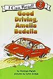 Good Driving, Amelia Bedelia (I Can Read Book)