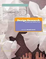 Design Research: Methods and Perspectives (The MIT Press)