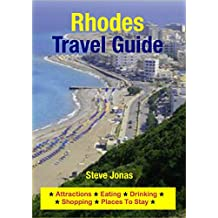 Rhodes, Greece Travel Guide - Attractions, Eating, Drinking, Shopping & Places To Stay