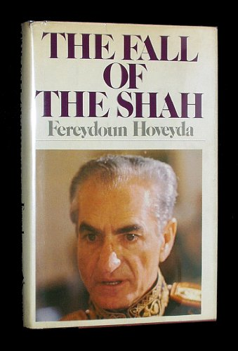 the historic account of the fall of the shah of iran