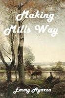 Making Mills Way: A Western Drama Adventure