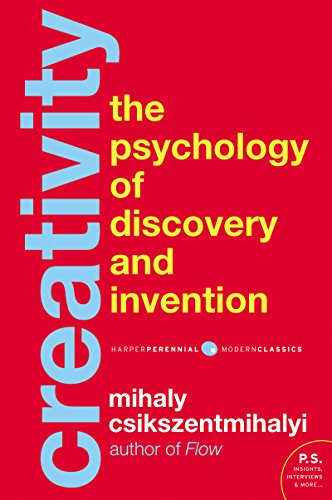 Creativity: The Psychology of Discovery and Invention (Harper Perennial Modern Classics)