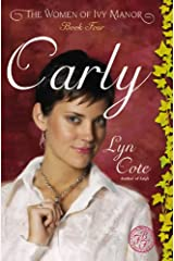 Carly (Women of Ivy Manor Series #4) ペーパーバック