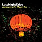 Late Night Tales (The Cinematic Orchestra) [解説付き日本盤] (BRALN-22) 画像